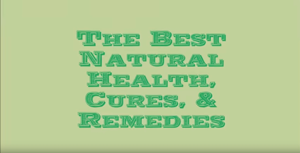 Image: The Best Natural Health Cures & Remedies (Video)