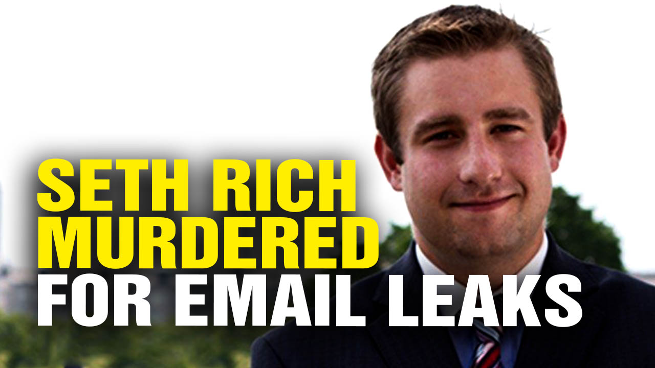 Image: SETH RICH was MURDERED after leaking DNS emails to Wikileaks (Video)