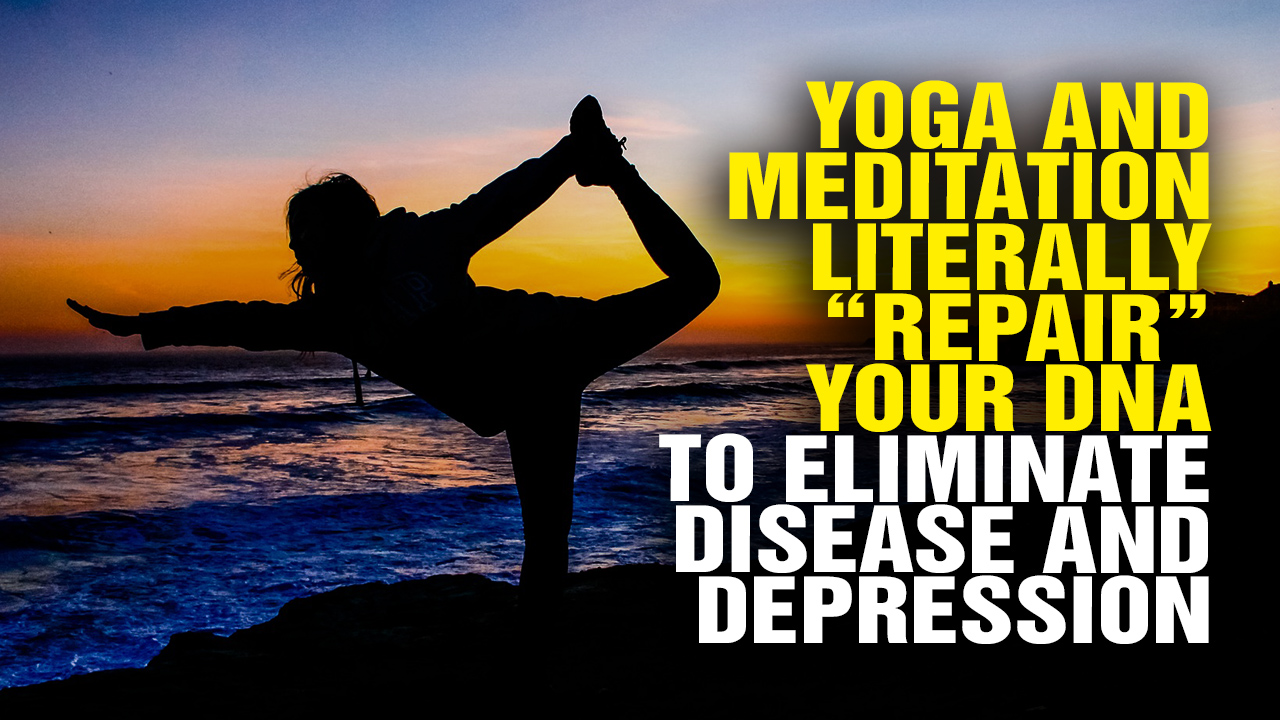 Image: Stunning Research Finds That Yoga and Meditation Help Eliminate Disease and Depression (Video)