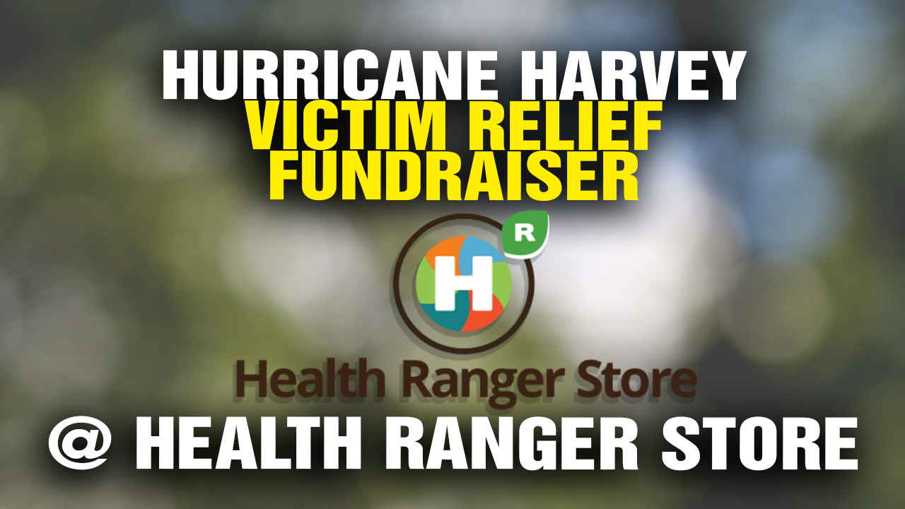 Image: Hurricane Harvey Victim Relief Fundraiser Announced at Health Ranger Store (Video)