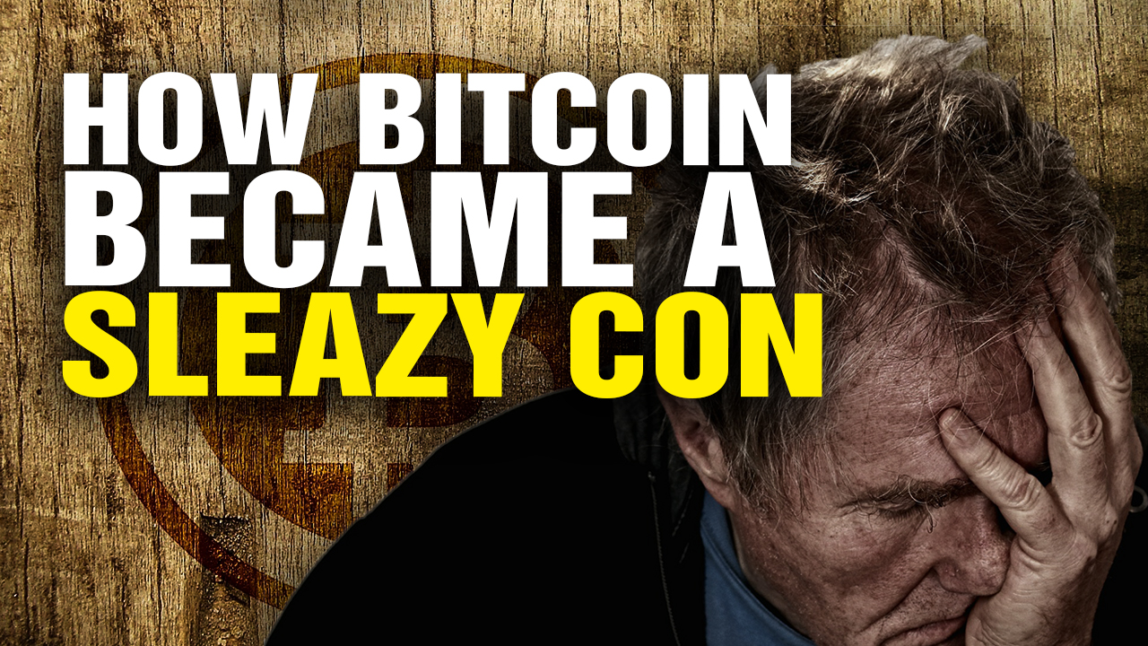 Image: How Bitcoin Went from Liberty Currency to SLEAZY CON (Video)