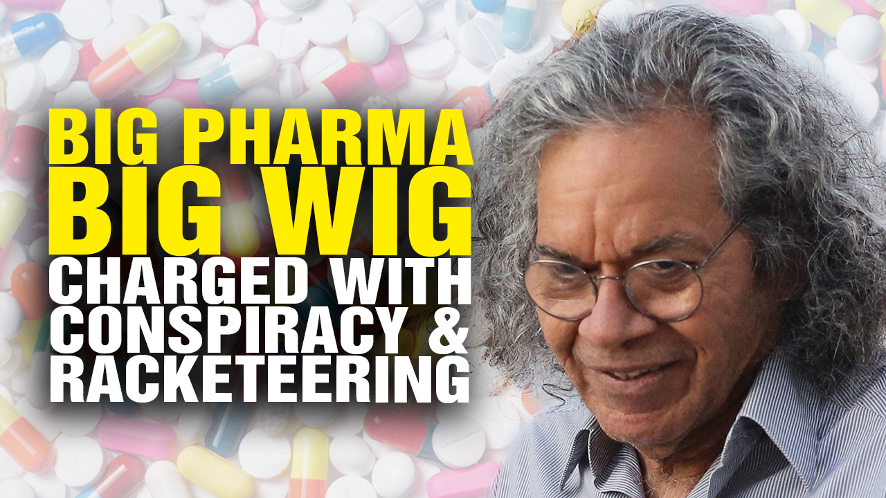 Image: Big Pharma Big Wig Charged with Conspiracy and BRIBERY (Video)