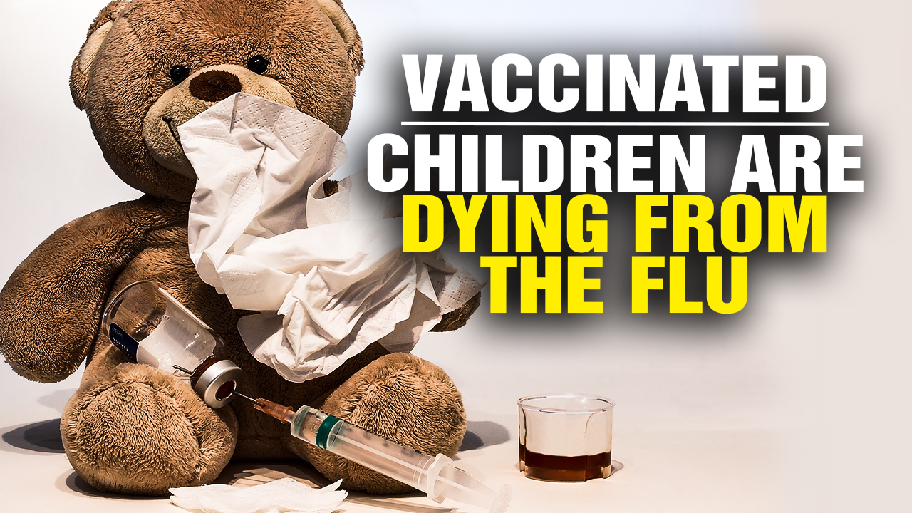 Image: *VACCINATED* Children Dying From the Flu (Video)