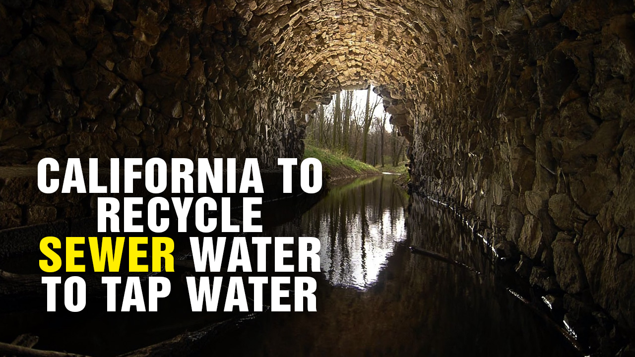 Image: California to Recycle SEWER Water into TAP Water (Podcast)